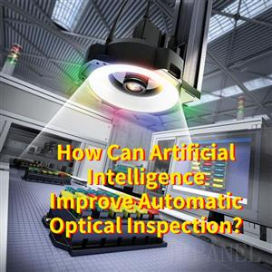How Can Artificial Intelligence Improve Automatic Optical Inspection?