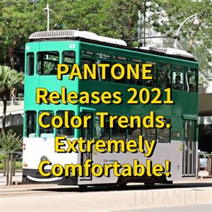 PANTONE Releases 2021 Color Trends. Extremely Comfortable!