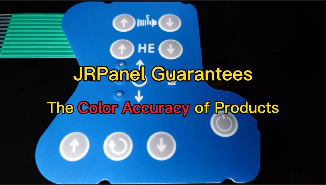 How Does JRPanel Guarantee the Color Accuracy of Membrane Panel/Keypad?